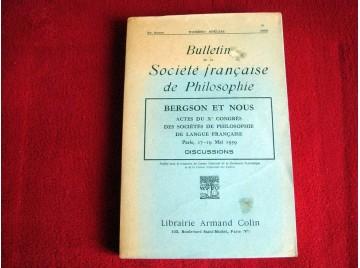 Bulletin de la Société française de Philosophie, numéro spécial : Bergson et nous (actes du Xe Congrès des Sociétés de philosoph