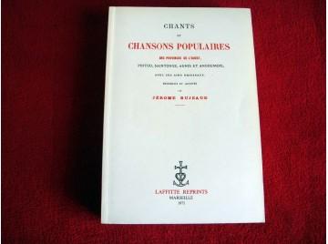 Chants et chansons populaires des provinces de l'Ouest  - Bujeaud, Jérôme - Éditions Laffitte - 1975