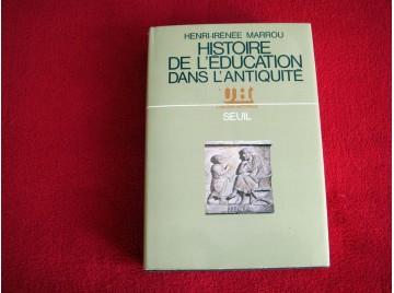 Histoire de l'education dans l'antiquite - Marrou Henri-Irenee - Éditions du Seuil.